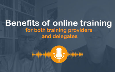 Benefits of Online Training – For Both Training Providers and Delegates